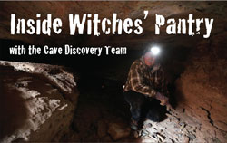 Inside Witches' Pantry with the Cave Discovery Team
