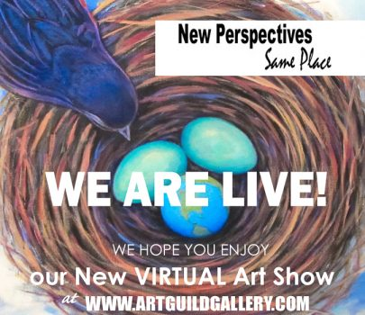 New Perspectives  –  Same Place –  June 27th through July 26th, 2020