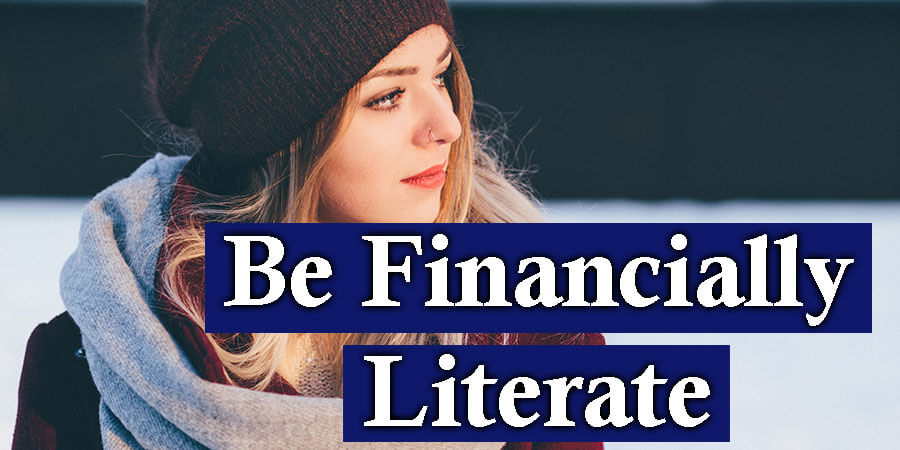 Be Financially Literate