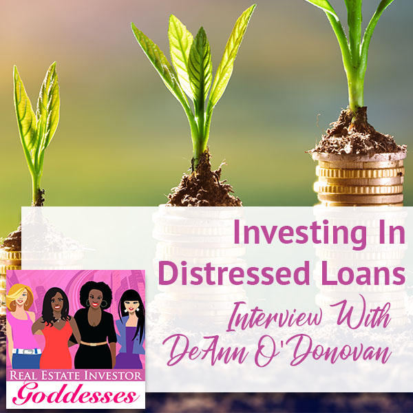 REIG DeAnn | Investing In Distressed Loans