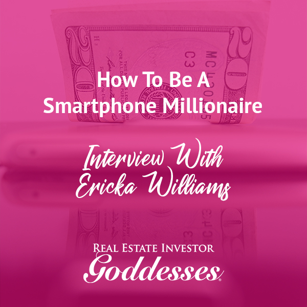 REIG Ericka | Becoming A Smartphone Millionaire