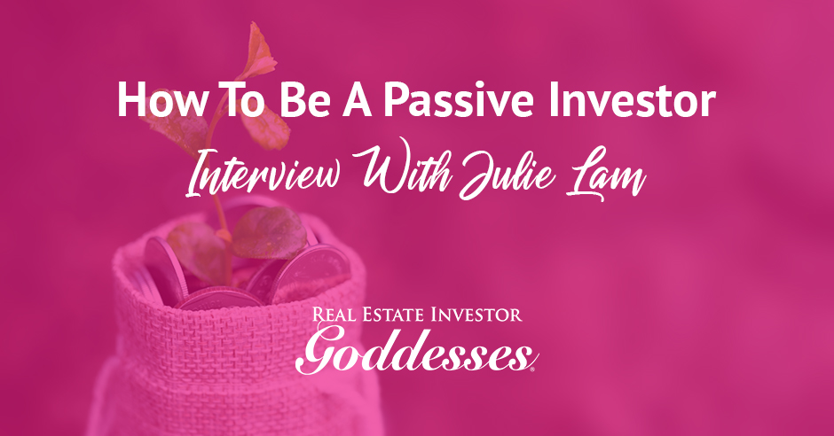 REIG Julie | Becoming A Passive Investor