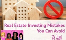 REIG Stephanie Wankel | Real Estate Investing Mistakes