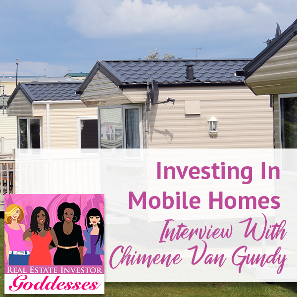 REIG Chimene | Investing In Mobile Homes
