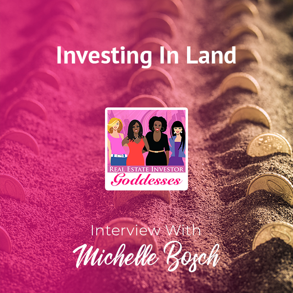 REIG Michelle | Investing In Land