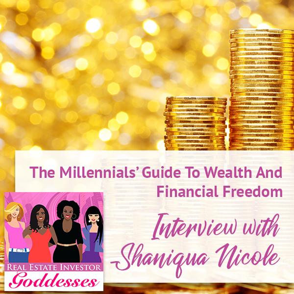REIG Shaniqua | Wealth Strategy For Millennials