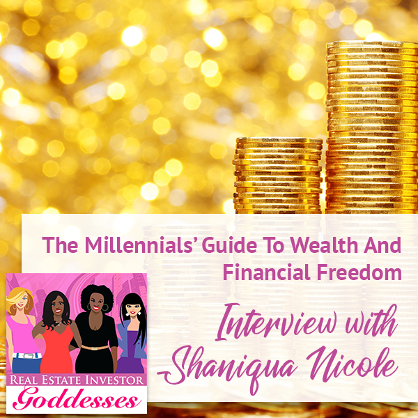 REIG Shaniqua | Wealth Strategy For Millennials