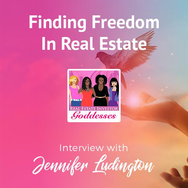 REIG Jennifer Ludington | Real Estate Freedom