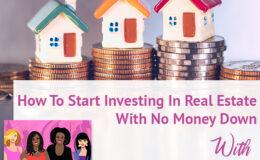 REIG Sadhana Sabharwal | No Money Down