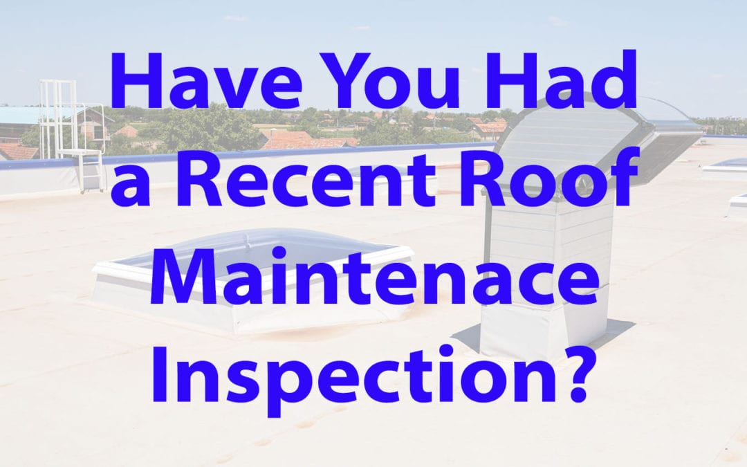 Is it Time for Roof Maintenance?