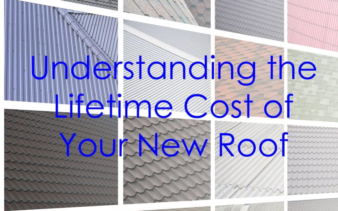 Understanding Your Roof's Lifetime Cost – Part 2