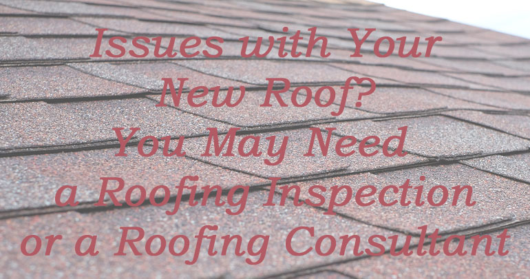 Solving Issues with Recent Roof Installations