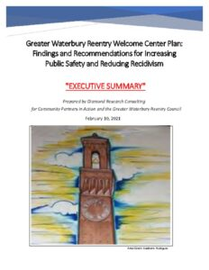 thumbnail of Waterbury Reentry Welcome Center-FINAL 3.15.2021 Exec Summary