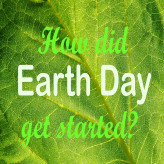 International Earth Day April 22 – Celebrate a Clean Earth