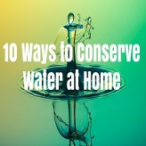 10 Ways to Conserve Water at Home