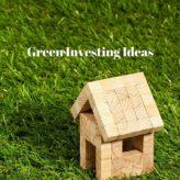 5 Green Investing Ideas – Make Money Making the Planet Better