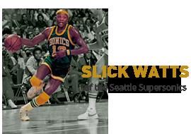 Slick Watts