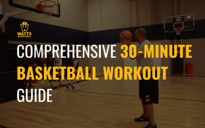 Comprehensive 30-minute Basketball Workout Guide