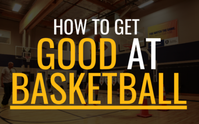 5 Unheard of Tips on How to Get Good at Basketball