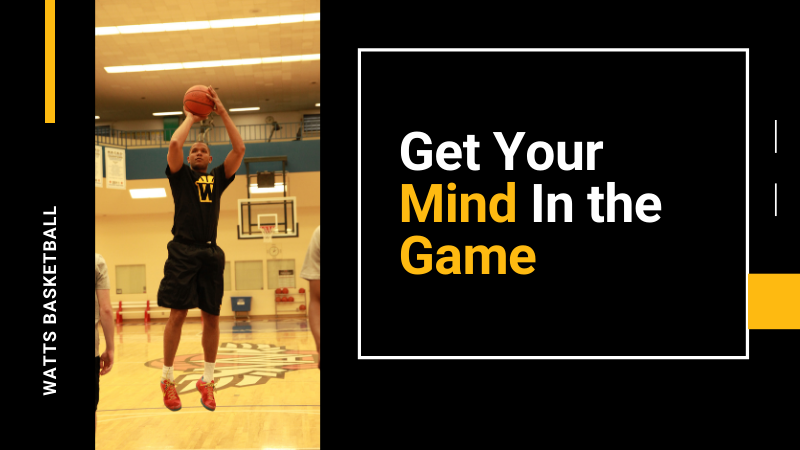 Get Your Mind In the Game: 6 Ways to Mentally Focus During A Basketball Game