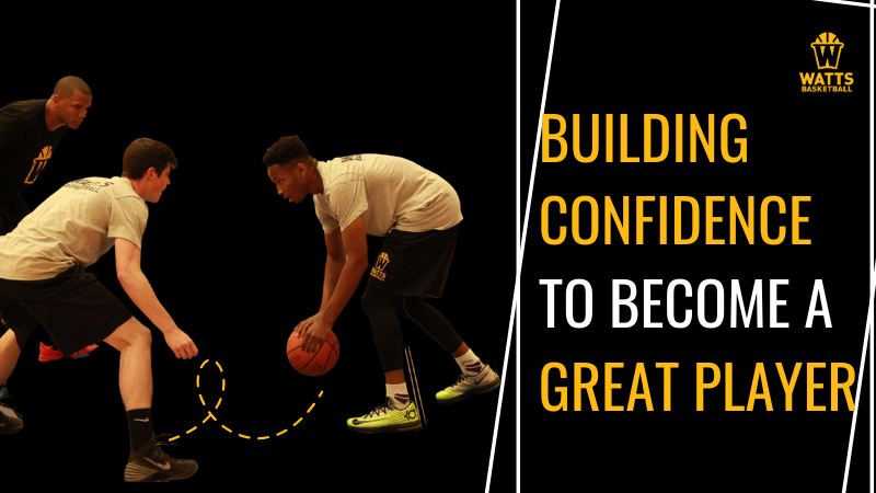 Building Confidence to Become a Great Player