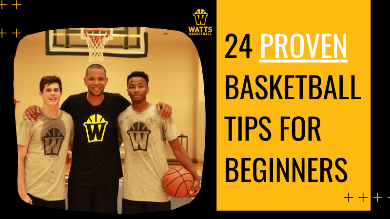 24 Proven Basketball Tips for Beginners that You Can Adopt Today