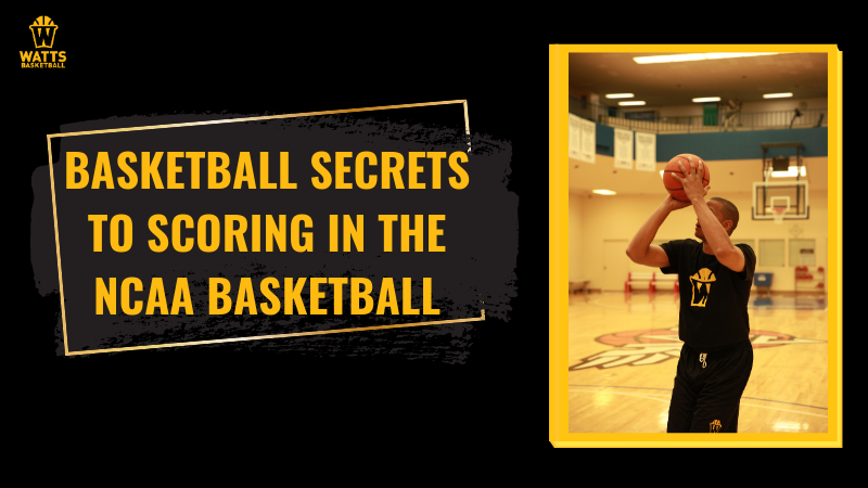 Basketball Secrets to Scoring in the NCAA Tournament