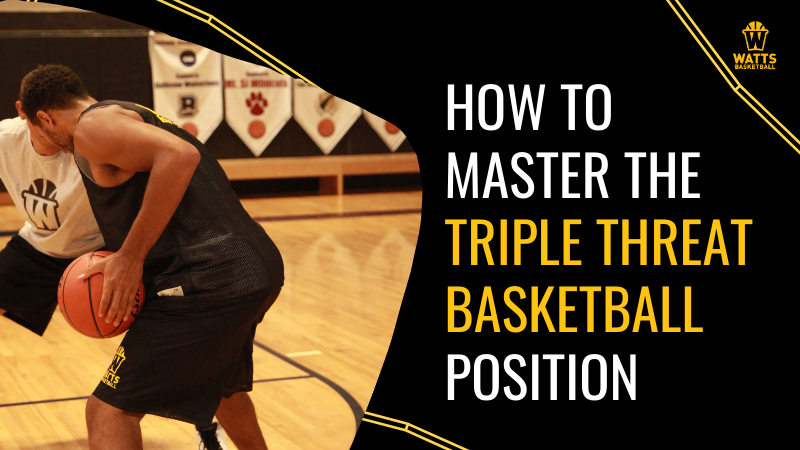 How To Master The Triple Threat Basketball Position