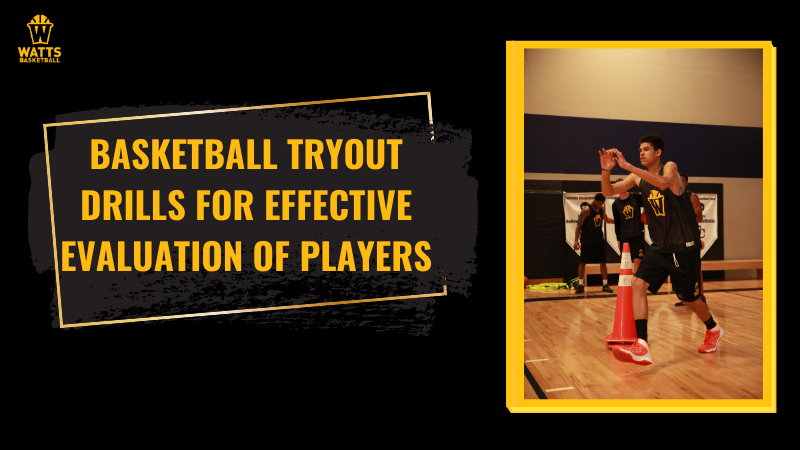 Basketball Tryout Drills