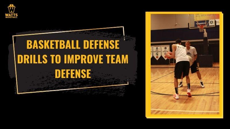 Basketball Defense Drills to Improve Team Defense