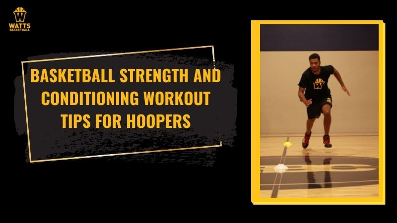 Basketball strength and conditioning