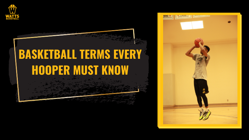 Basketball Terms Every Hooper Must Know