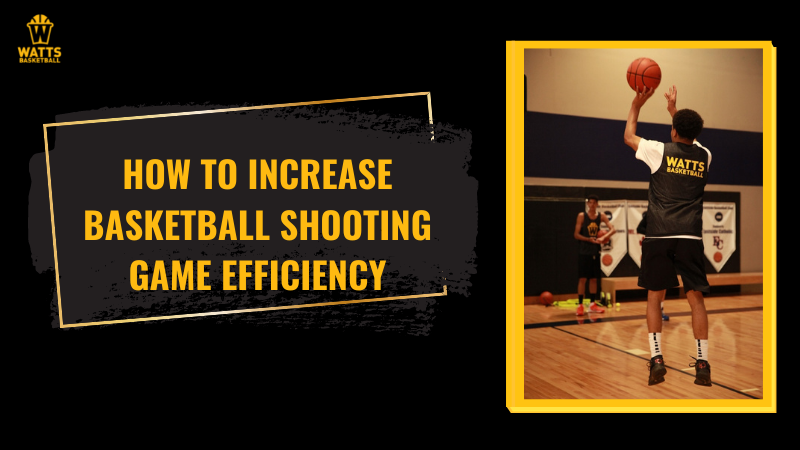 How to Increase Basketball Shooting Game Efficiency