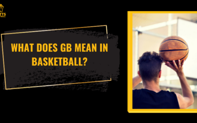 What Does GB Mean In Basketball?