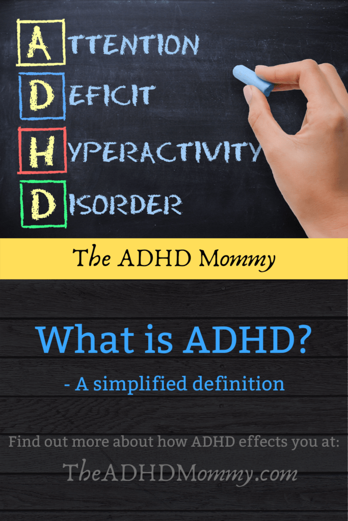What is ADHD? - A simplified definition