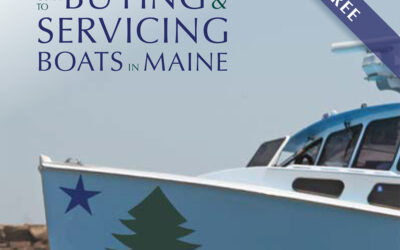 2021 Guide to Buying & Servicing Boats in Maine