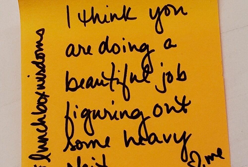 You're doing a beautiful job!