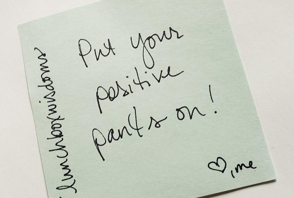 Positive Pants!