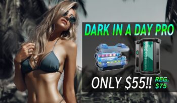 DARK IN A DAY PRO - SAVE $20!!!