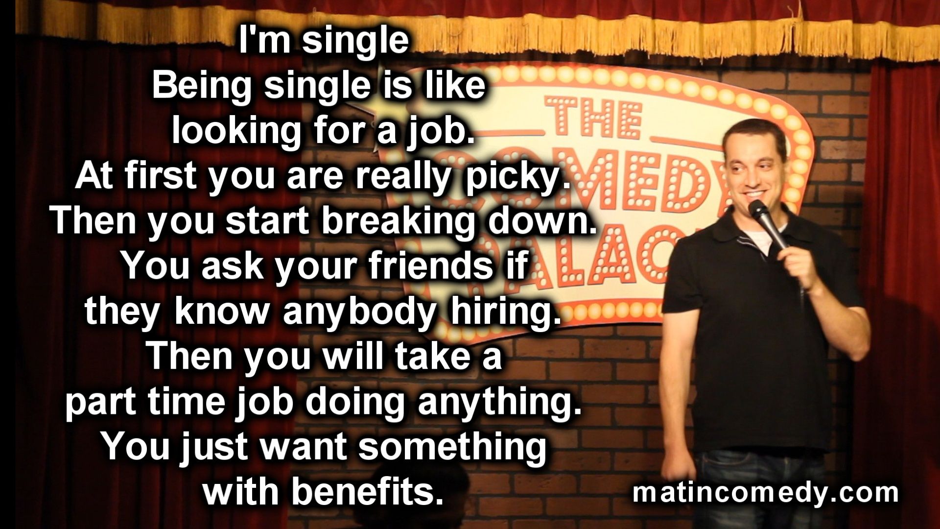 Stand-Up Comedy - Being Single Is Like