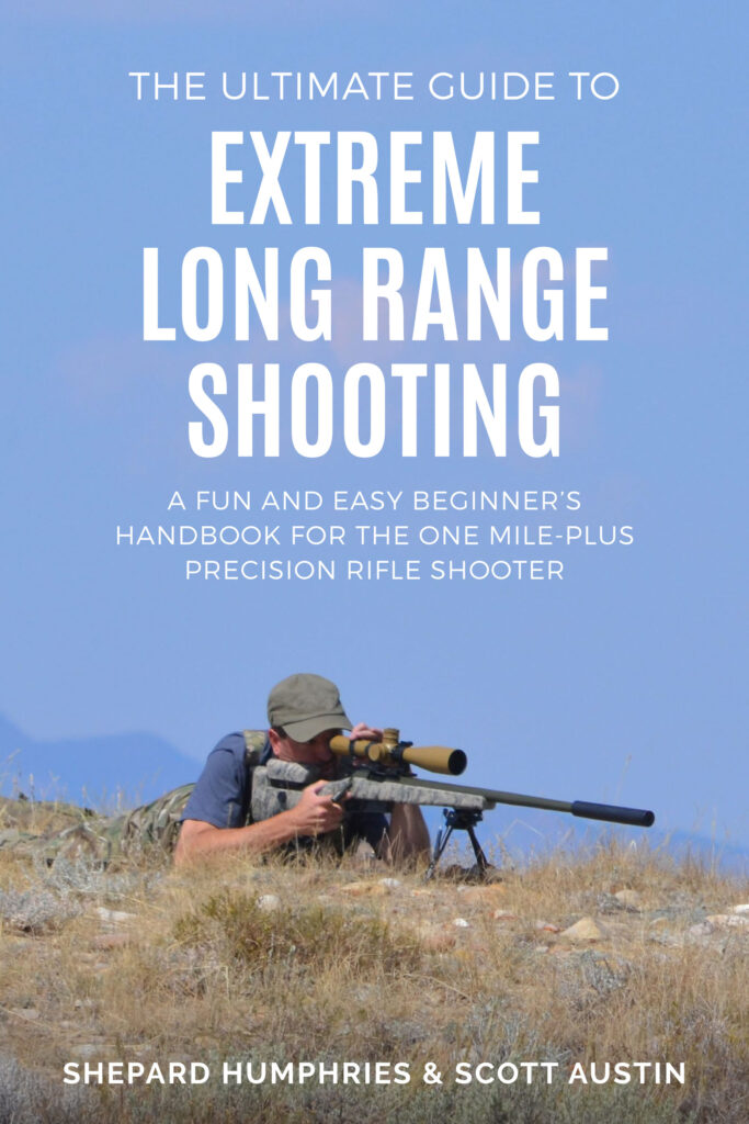 Extreme Long Range Shooting Book