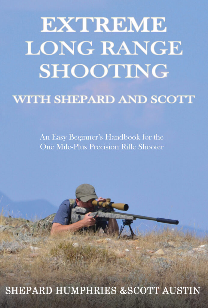 Extreme  Long Range Shooting With Scott & Shepard