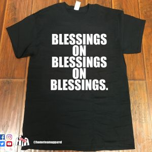 Blessings on Blessings Tee