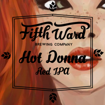 Fifth Ward Brewing Hot Donna Red IPA graphic