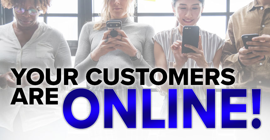 Your customers are online