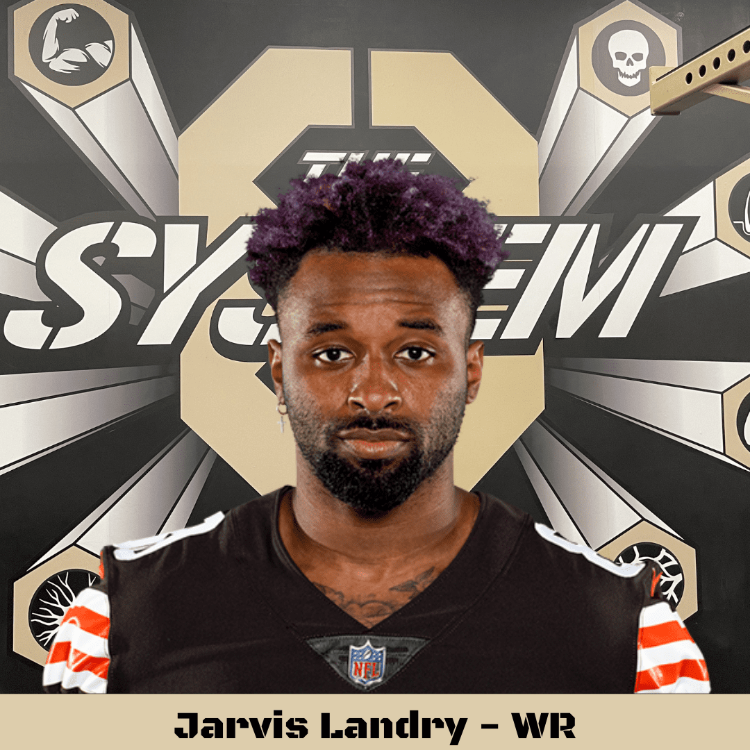 Jarvis Landry, The System8