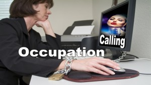 CALLING OR OCCUPATION