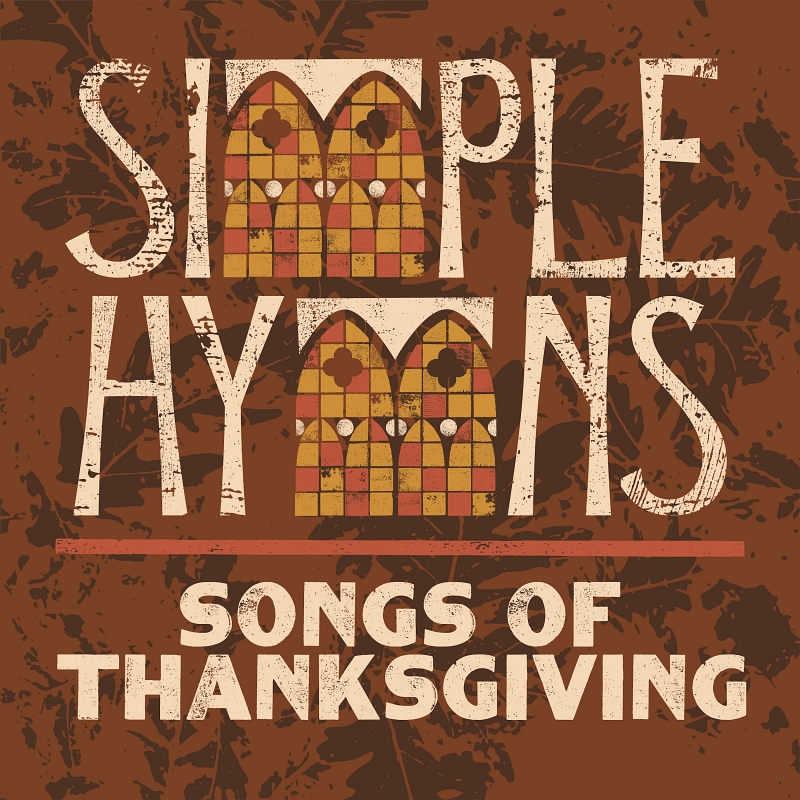 Music News: Venture3Media Releases Third Album In Simple Hymns Series: Songs Of Thanksgiving