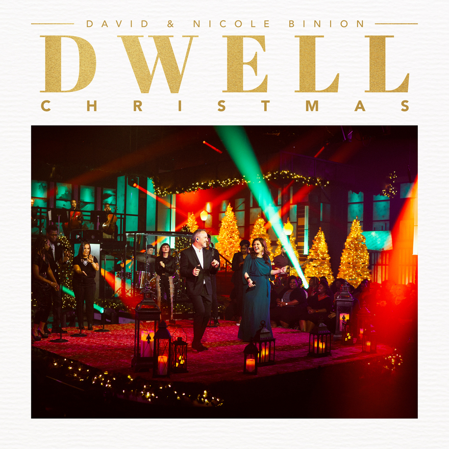Music News: David & Nicole Binion Release Dwell: Christmas LP Today