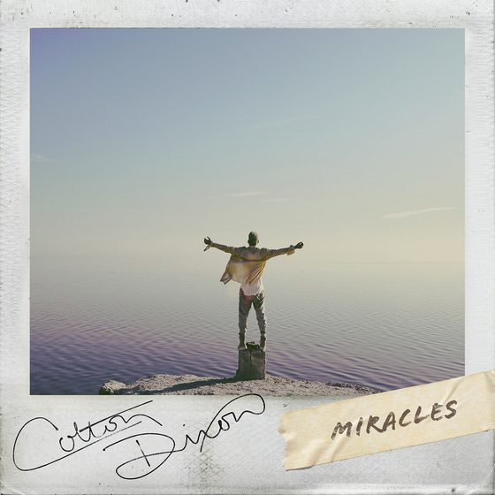 """Music News: ATLANTIC RECORDS/ HEAR IT LOUD SIGN COLTON DIXON; To Debut First SIngle in Nearly Three Years, """"Miracles"""" Jan. 24"""